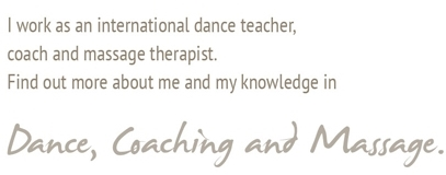 I work as an international dance teacher.